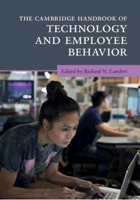 The Cambridge Handbook of Technology and Employee Behavior  9781108701327