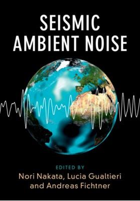 Seismic Ambient Noise  9781108417082