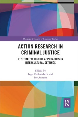 Action Research in Criminal Justice  9780367227517