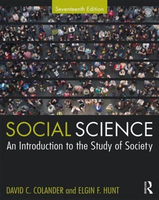 Social Science David C. Colander, Elgin F. Hunt 9781138328266