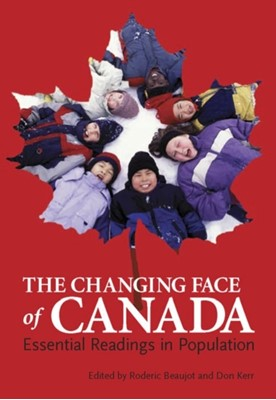 The Changing Face of Canada  9781551303222