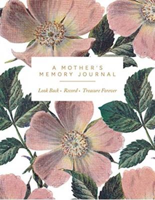 A Mother's Memory Journal Quadrille Publishing Ltd 9781787132634
