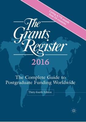 The Grants Register 2016 Palgrave Macmillan Ltd 9781137434180