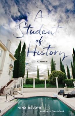 A Student Of History Nina Revoyr 9781617756641