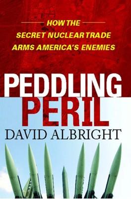 Peddling Peril David Albright 9781476745763