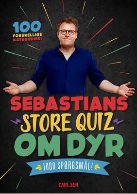 Sebastians store quiz om dyr Sebastian Klein 9788711907955