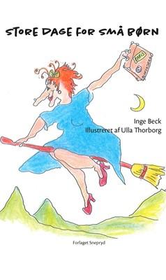Store dage for små børn Inge  Beck 9788793377202