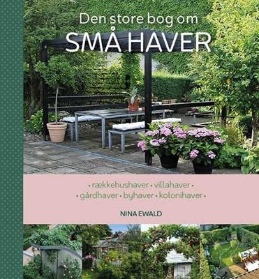 Den store bog om SMÅ HAVER Nina Ewald 9788799671946