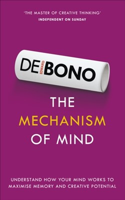 The Mechanism of Mind Edward De Bono 9781785040085