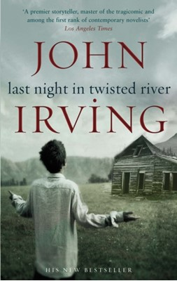 Last Night in Twisted River John Irving 9780552776578