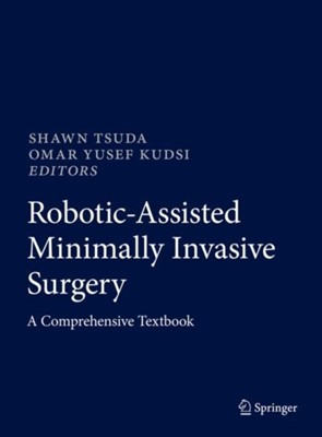 Robotic-Assisted Minimally Invasive Surgery  9783319968650