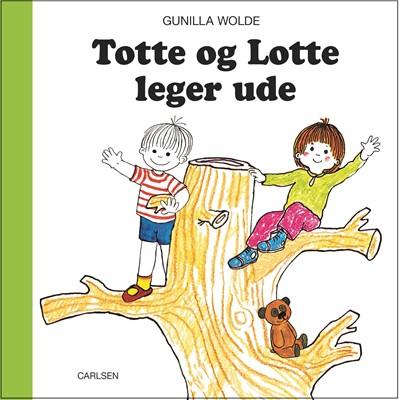 Totte og Lotte leger ude Gunilla Wolde 9788711905364