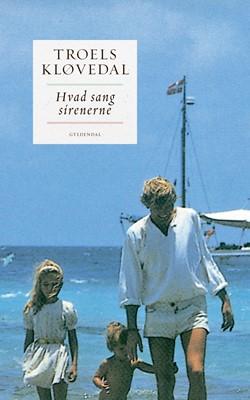 Hvad sang sirenerne Troels Kløvedal 9788702193329
