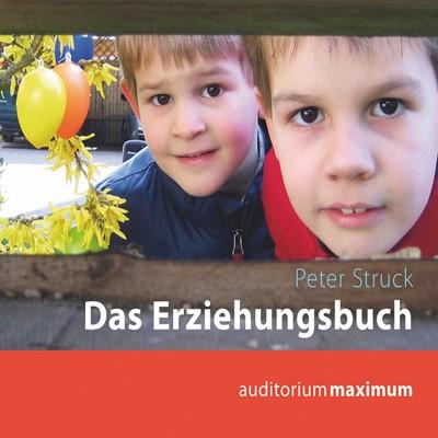 Das Erziehungsbuch Peter Struck 9783534594689
