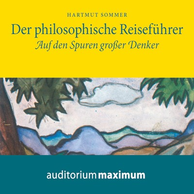 Der Philosophische Reiseführer Hartmut Sommer 9783534594658