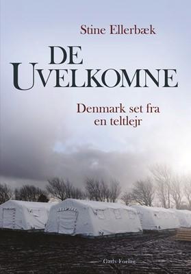 De uvelkomne Stine Ellerbæk 9788712056768