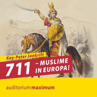 711 – Muslime in Europa! Kay Jankrift 9788711809976