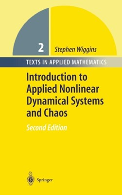 Introduction to Applied Nonlinear Dynamical Systems and Chaos Stephen Wiggins 9780387001777