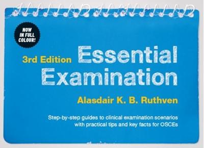 Essential Examination, third edition Alasdair K. B. Ruthven 9781907904103