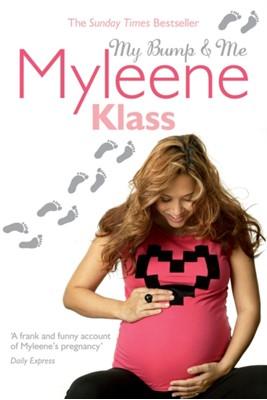My Bump and Me Myleene Klass 9780753515563