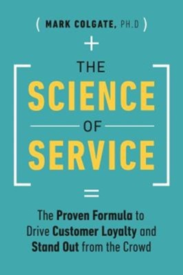 The Science of Service Mark Colgate 9781989025062