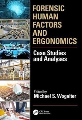 Forensic Human Factors and Ergonomics  9781498780728