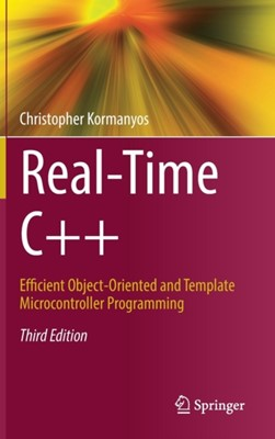 Real-Time C++ Christopher Kormanyos 9783662567173