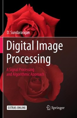Digital Image Processing D. Sundararajan 9789811355714