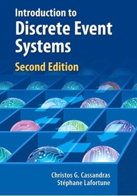 Introduction to Discrete Event Systems Stephane Lafortune, Christos G. Cassandras 9781441941190