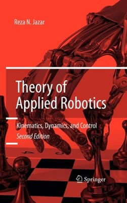 Theory of Applied Robotics Reza N. Jazar 9781441917492