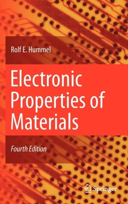 Electronic Properties of Materials Rolf E. Hummel 9781441981639