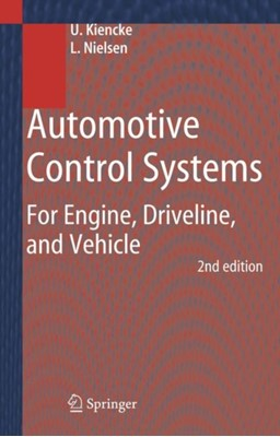 Automotive Control Systems Lars Nielsen, Uwe Kiencke 9783540231394