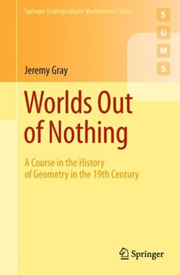 Worlds Out of Nothing Jeremy Gray 9780857290595