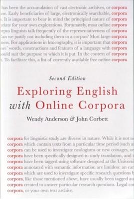 Exploring English with Online Corpora John Corbett, Wendy Anderson 9781137438096