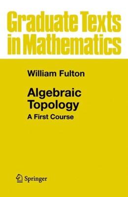 Algebraic Topology William Fulton 9780387943275