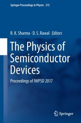 The Physics of Semiconductor Devices  9783319976037
