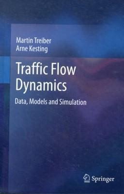 Traffic Flow Dynamics Arne Kesting, Martin Treiber 9783642324598
