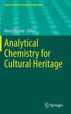 Analytical Chemistry for Cultural Heritage  9783319528021