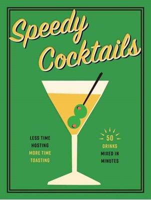 Speedy Cocktails Cider Mill Press 9781604338522
