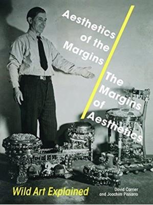 Aesthetics of the Margins / The Margins of Aesthetics Joachim Pissarro, David Carrier 9780271081137