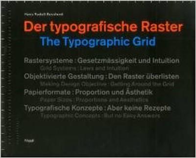 The Typographic Grid Hans Rudolph Bosshard, Hans Rudolf Bosshard 9783721203400