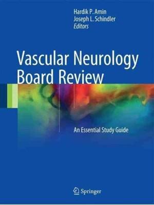 Vascular Neurology Board Review  9783319396033