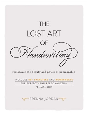 The Lost Art of Handwriting Brenna Jordan 9781507209363