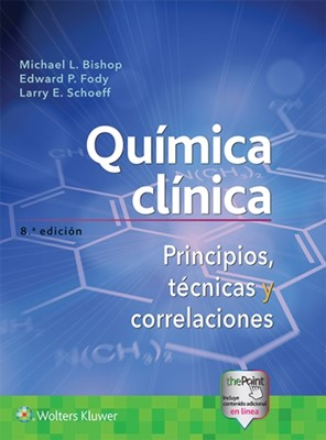 Quimica clinica Michael Bishop, Larry Schoeff, Edward Fody 9788417370343