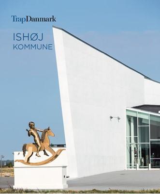 Trap Danmark: Ishøj Kommune Trap Danmark 9788771810837