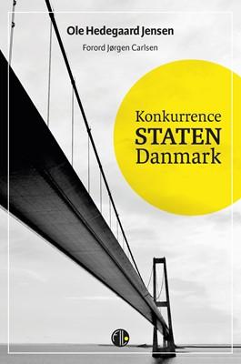 Konkurrence Staten Danmark Ole Hedegaard Jensen 9788770170529