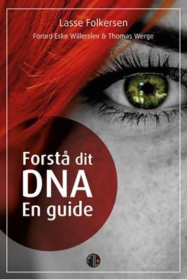 Forstå dit DNA Lasse  Folkersen 9788770170475