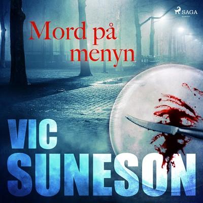 Mord på menyn Vic Suneson 9788726171167