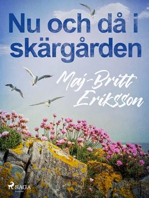 Nu och då i skärgården Maj-Britt Eriksson 9788726140330