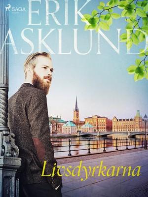 Livsdyrkarna Erik Asklund 9788726080858